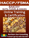 HACCP/FSMA Certification: BAKERY - Nuts, Flour & Grains